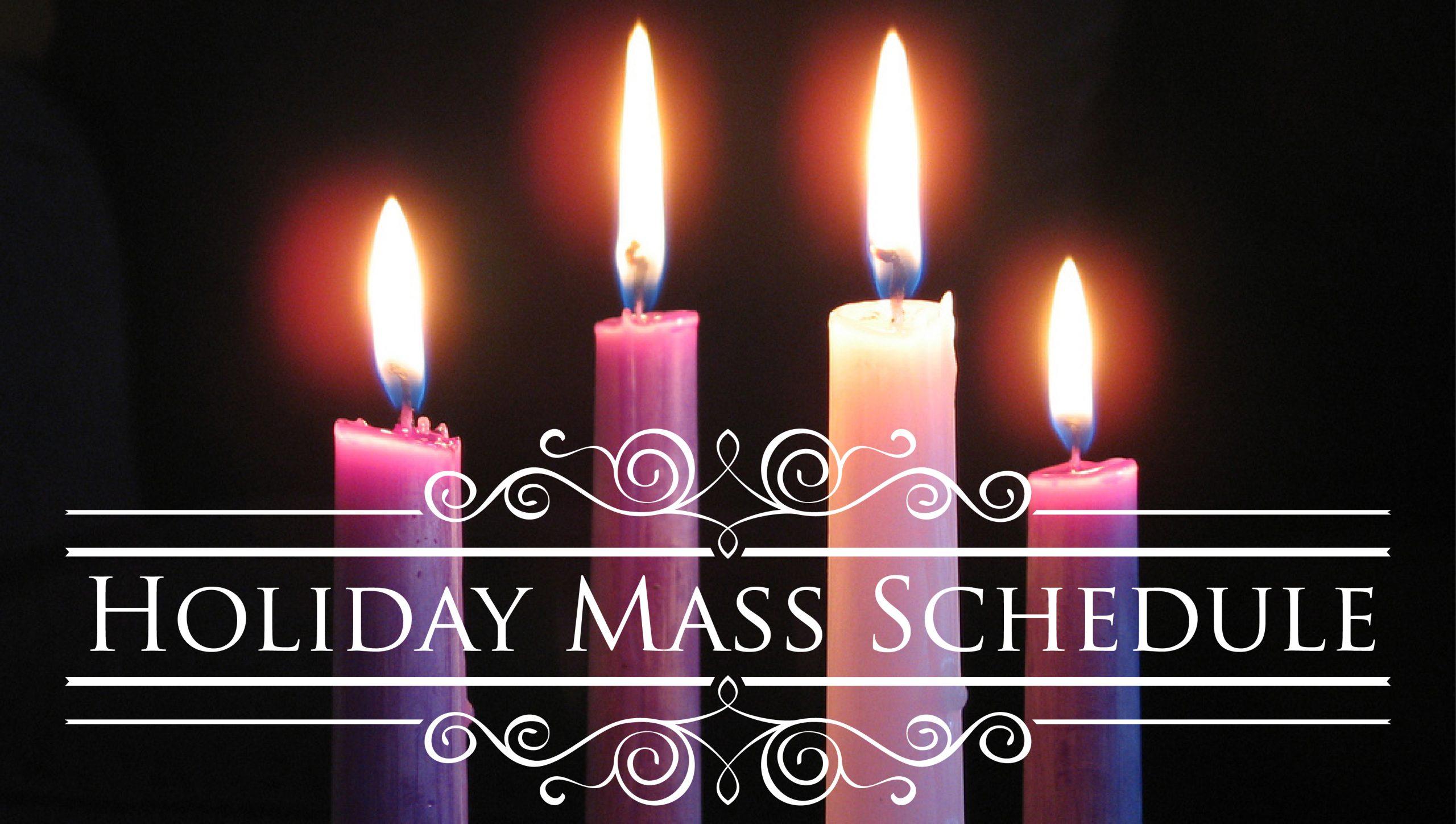 2020-2021 Holiday Mass Schedule